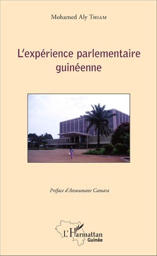 Couverture L'expérience parlementaire guinéenne