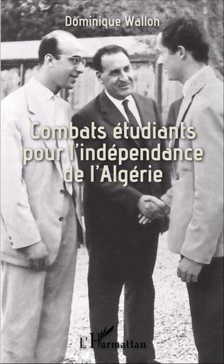 Couverture Combats étudiants pour l'indépendance de l'Algérie
