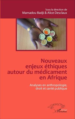 Couverture Nouveaux enjeux éthiques autour du médicament en Afrique