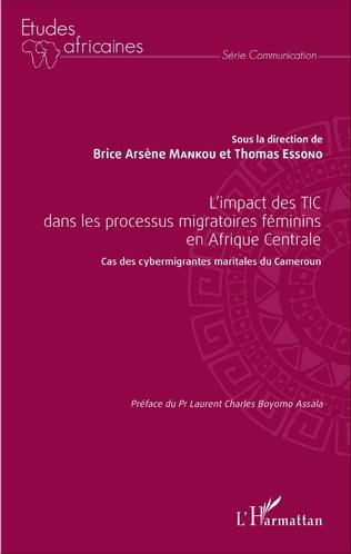 Couverture L'impact des TIC dans les processus migratoires féminins en Afrique Centrale