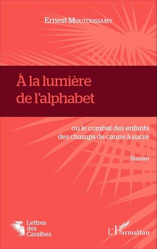 Couverture À la lumière de l'alphabet