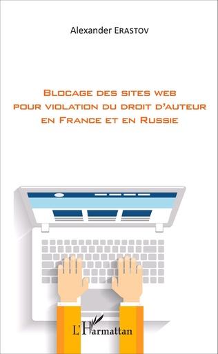 Couverture Blocage des sites web pour violation du droit d'auteur en France et en Russie