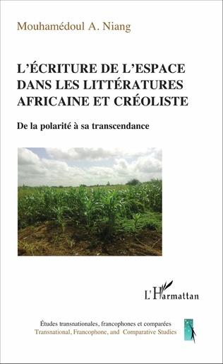 Couverture L'écriture de l'espace dans les littératures africaine et créoliste