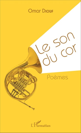 Couverture Le son du cor. Poèmes