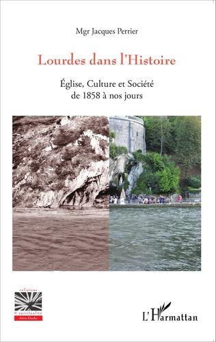 Couverture Lourdes dans l'Histoire