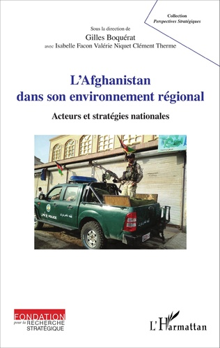 Couverture L'Afghanistan dans son environnement régional