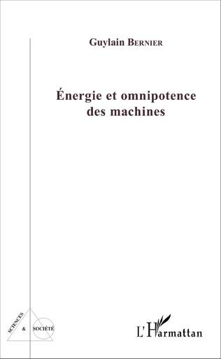 Couverture Energie et omnipotence des machines