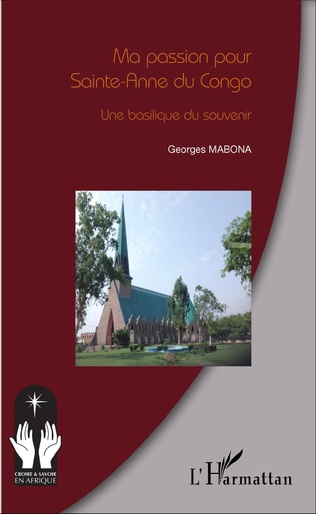 Couverture Ma passion pour Sainte-Anne du Congo