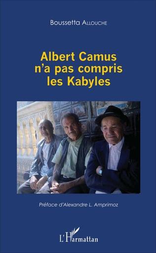 Couverture Albert Camus n'a pas compris les Kabyles