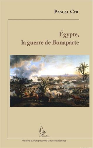 Couverture Egypte, la guerre de Bonaparte