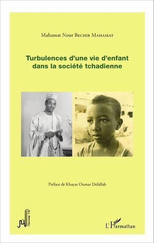 Couverture Turbulences d'une vie d'enfant dans la société tchadienne