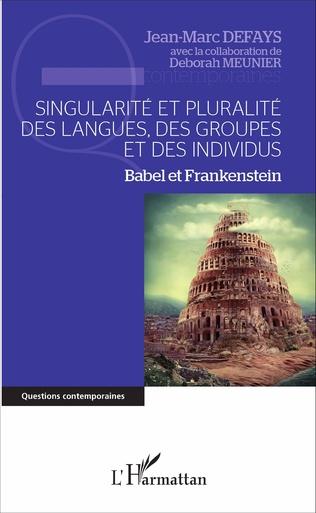 Couverture Singularité et pluralité des langues, des groupes et des individus