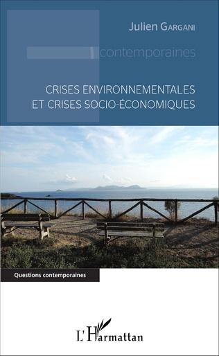 Couverture Crises environnementales et crises socio-économiques