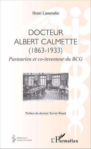 Couverture Docteur Albert Calmette (1863-1933)