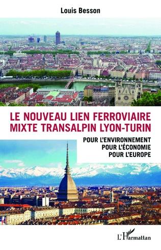 Couverture Le nouveau lien ferroviaire mixte transalpin Lyon-Turin
