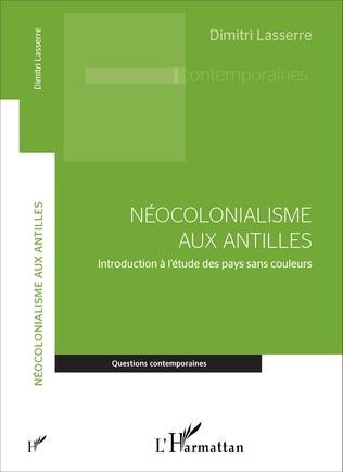Couverture Néocolonialisme aux Antilles