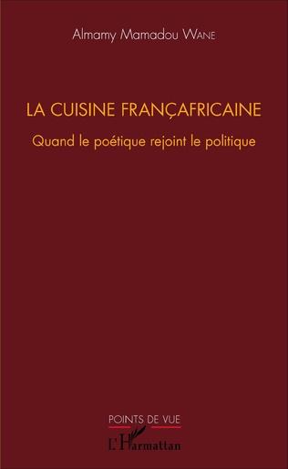 Couverture La cuisine françafricaine