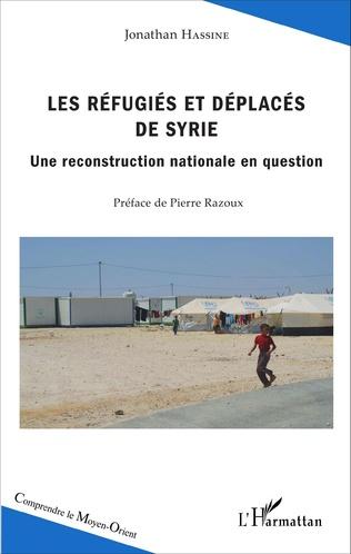 Couverture Les réfugiés et déplacés de Syrie