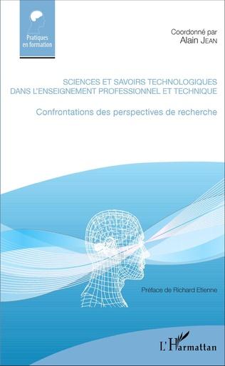 Couverture Sciences et savoirs technologiques dans l'enseignement professionnel et technique