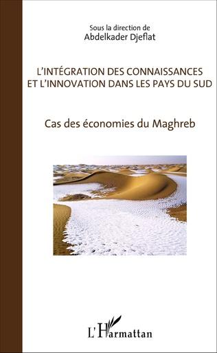 Couverture L'Intégration des connaissances et l'innovation dans les pays du sud