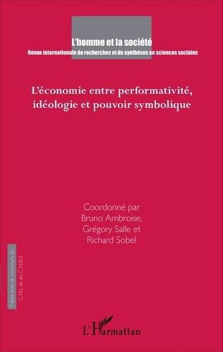 Couverture L'économie entre performativité, idéologie et pouvoir symbolique