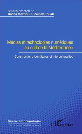 Couverture Médias et technologies numériques au sud de la Méditerranée