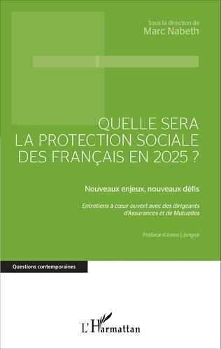Couverture Quelle sera la protection sociale des Français en 2025?