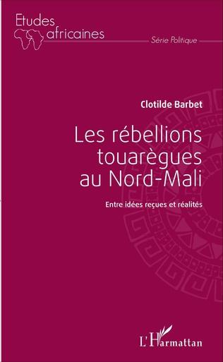 Couverture Les rébellions touarègues au Nord Mali