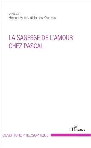 Couverture La sagesse de l'amour chez Pascal
