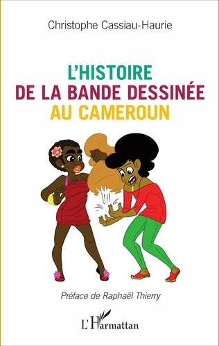Couverture L'histoire de la bande dessinée au Cameroun