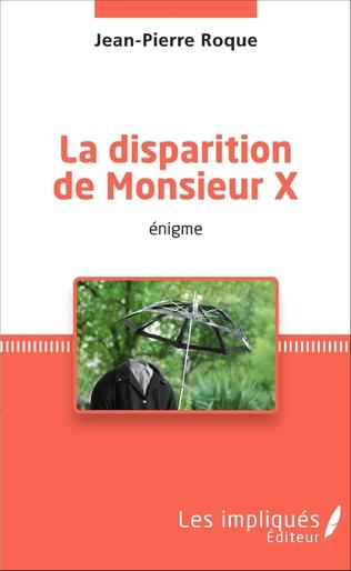 Couverture La disparition de Monsieur X