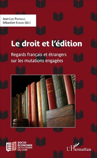 Couverture Le droit et l'édition