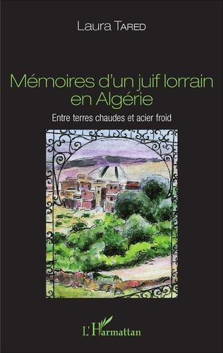 Couverture Mémoires d'un juif lorrain en Algérie
