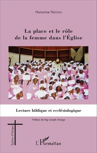 Couverture La place et le rôle de la femme dans l'Eglise