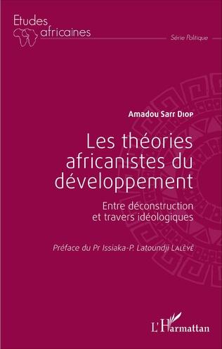 Couverture Les théories africanistes du développement