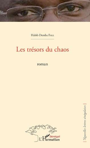Couverture Les trésors du chaos. Roman