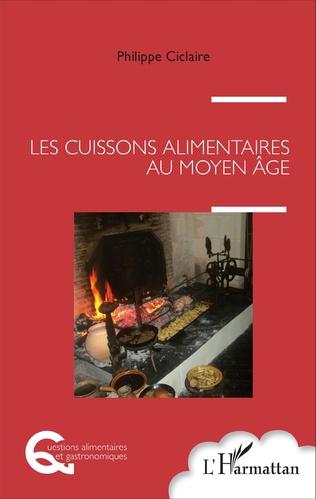 Couverture Les cuissons alimentaires au Moyen Âge