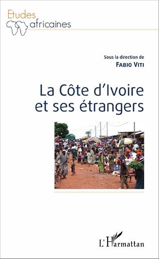 Couverture La Côte d'Ivoire et ses étrangers