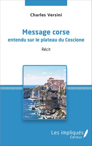 Couverture Message corse entendu sur le plateau du Coscione