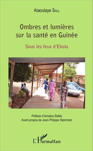 Couverture Ombres et lumières sur la santé en Guinée