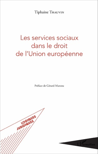 Couverture Les services sociaux dans le droit de l'Union européenne