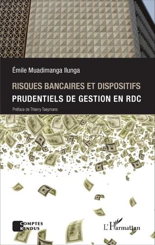 Couverture Risques bancaires et dispositifis prudentiels de gestion en RDC