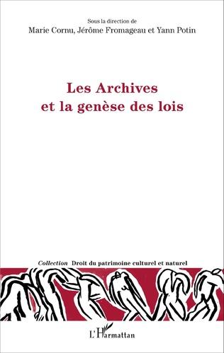 Couverture Les Archives et la genèse des lois
