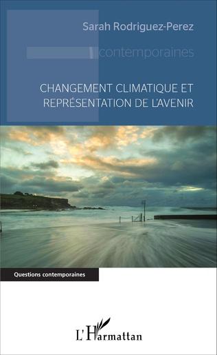 Couverture Changement climatique et représentation de l'avenir