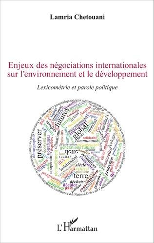Couverture Enjeux des négociations internationales sur l'environnement et le développement