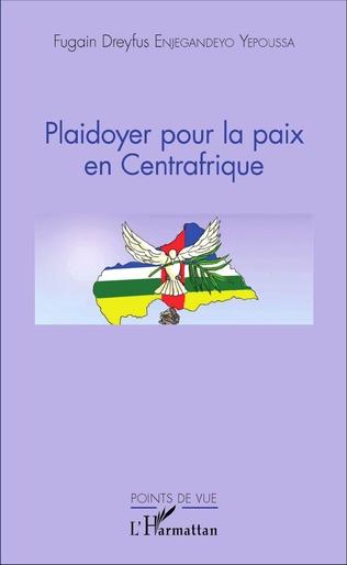 Couverture Plaidoyer pour la paix en Centrafrique