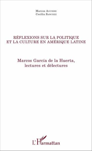 Couverture Réflexions sur la politique et la culture en Amérique latine