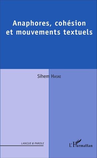 Couverture Anaphores, cohésion et mouvements textuels