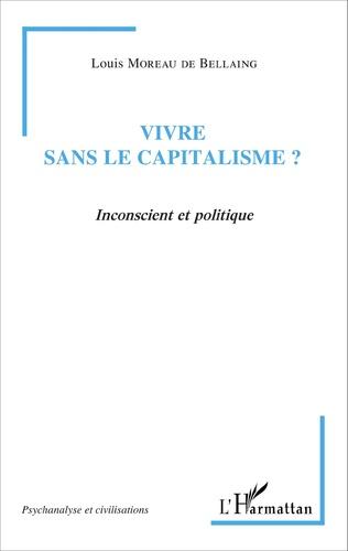 Couverture Vivre sans le capitalisme ?