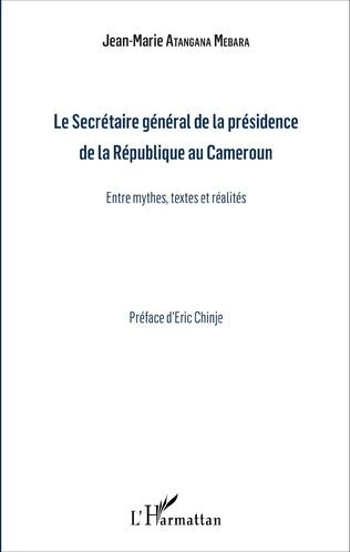 Couverture Le Secrétaire général de la présidence de la République du Cameroun